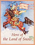 Hero of the Land of Snow, Sylvia Gretchen, 089800201X
