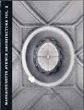 img - for Massachusetts Avenue Architecture, Volume II book / textbook / text book