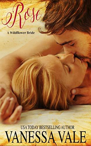 Rose (A Wildflower Bride Book 1) ()