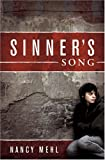 Sinner's Song, Mehl, Nancy, 1932695354