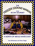 img - for The Freezer Cooking Manual from 30 Day Gourmet : A Month of Meals Made Easy book / textbook / text book