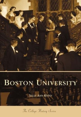 Boston  University   (MA)   (College  History  Series)