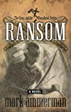 Ransom (Cross & Tomahawk Series)