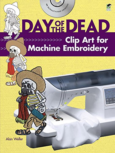 (Day of the Dead Clip Art for Machine Embroidery (Dover Clip Art Embroidery))