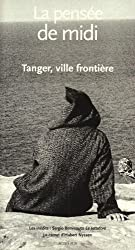 La pensée de midi, N° 23 : Tanger, ville frontière