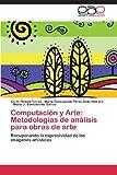 Computación y Arte, Ivo H. Pineda Torres and María Concepción Pérez Celis Herrero, 3659072680
