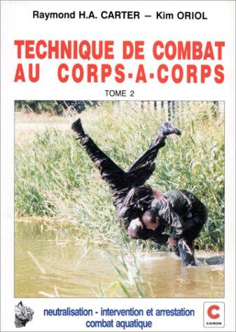 Technique de combat au corps-à-corps