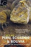 Peru, Ecuador and Bolivia 2003, Let's Go, Inc. Staff, 0312305885