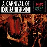 Routes of Rhythm, Vol. 1: Carnival of Cuban Music