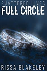 Full Circle (Shattered Lives, Book Five) (Volume 5)