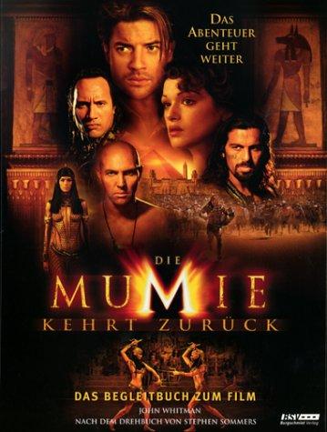 Die Mumie kehrt zurück. Das Begleitbuch zum Film