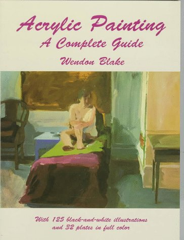 Acrylic Painting: A Complete Guide -