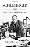 Schlesinger: The Imperial Historian
