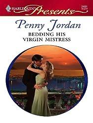 Bedding His Virgin Mistress (Jet-Set Wives)