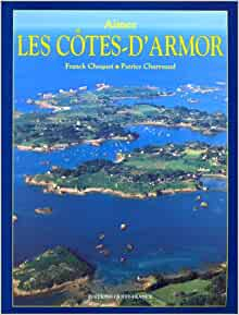 Les Côtes-d'Armor: 9782737317859: Amazon.com: Books