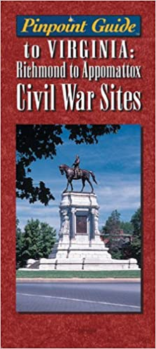 ??REPACK?? Pinpoint Guide To Virginia: Richmond To Appomattox Civil War Sites (Pinpoint Guides). MENCHU people support actriz freedom Physics