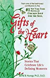 Gifts of the Heart, Bettie B. Youngs, 1558744193