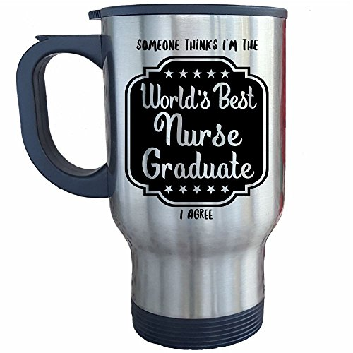 (Graduating Nurse Gifts Mug, World's Best, Great Nursing Related Gift, Travel Coffee Cup)