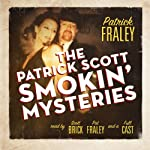 The Patrick Scott Smokin' Mysteries | Patrick Fraley