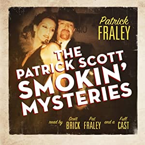 The Patrick Scott Smokin' Mysteries Audiobook