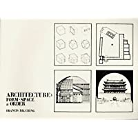 Architecture, Form, Space and Order