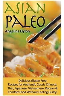 The Gluten-Free Asian Kitchen: Amazon.es: Laura Byrne ...