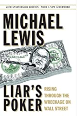 Liar's Poker (25th Anniversary Edition): Rising Through the Wreckage on Wall Street (25th Anniversary Edition) Hardcover
