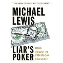 Liar's Poker (25th Anniversary Edition): Rising Through The Wreckage On Wall Street