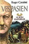 Vespasien : Le bon empereur par Caratini
