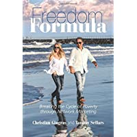 Freedom Formula: Breaking the Cycle of Poverty through Network Marketing