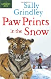 Paw Prints in the Snow, Sally Grindley, 1408819457