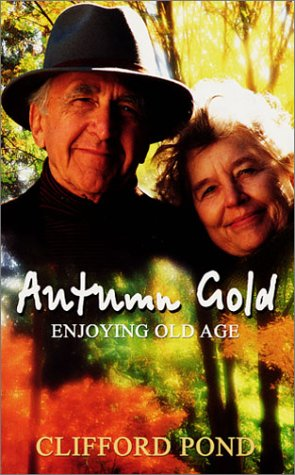 Autumn Gold: Enjoying Old Age (Autumn Pond)
