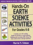Hands-on Earth Science Activities for Grades K - 8, Marvin N. Tolman, 0132301601