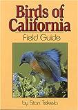 Birds of California Field Guide, Stan Tekiela, 1591930316