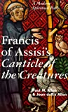 Francis of Assisi's Canticle of the Creatures : A Modern Spiritual Path, Allen, Paul M. and Allen, Joan D., 0826411851