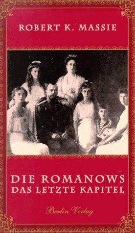 Die Romanows. Das letzte Kapitel