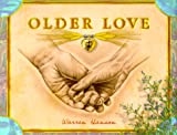 Older Love, Warren Hanson, 0931674409