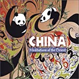 China: Meditations of the Orient