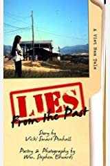 Lies From The Past: A Viet Nam Tale Kindle Edition