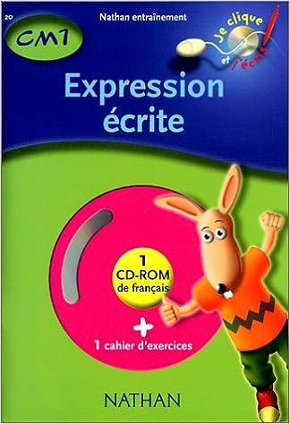 En ligne téléchargement gratuit Expression écrite CM1, cahier d'exercices (1 CD-Rom inclus) epub, pdf