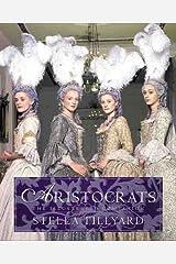 Aristocrats: The Illustrated Companion
