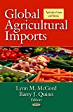 Global Agricultural Imports, Lynn M. McCord and Barry J. Quinn, 1612091105