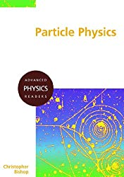 Particle Physics (Advanced Physics Readers)