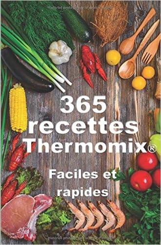 T l chargement gratuit thermomix 365 recettes for Plat rapide entre amis