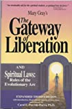 The Gateway of Liberation, Mary Gray and Carol E. Parrish-Harra, 0945027060
