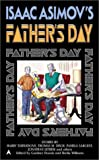 Isaac Asimov's Father's Day, Various, 0441008747