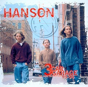 Hanson - 3 Car Garage - The Indie Recordings