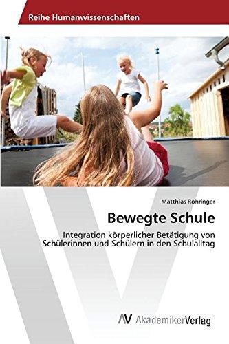 Bewegte Schule (German Edition)