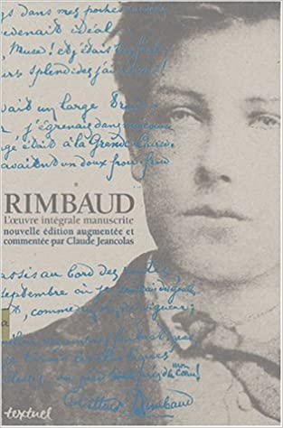 Rimbaud : L'oeuvre intégrale manuscrite pdf