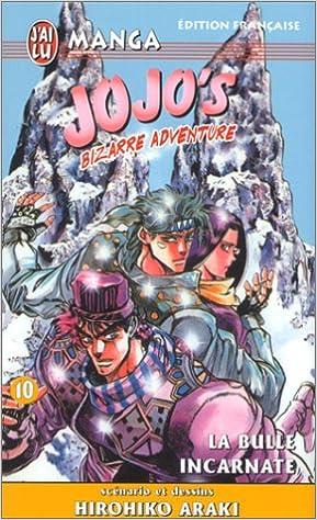 En ligne téléchargement gratuit Jojo's bizarre adventure, tome 10 : La Bulle incarnate pdf, epub ebook